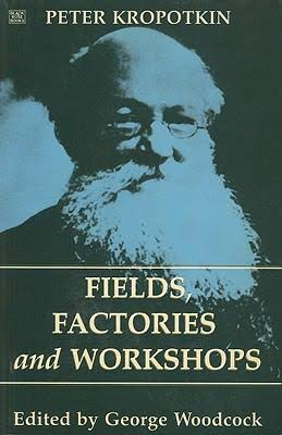 Cover of Fields, Factories and Workshops