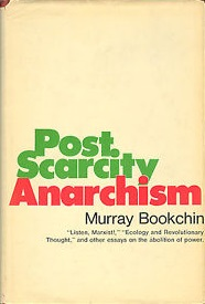 Cover of Post Scarcity Anarchism